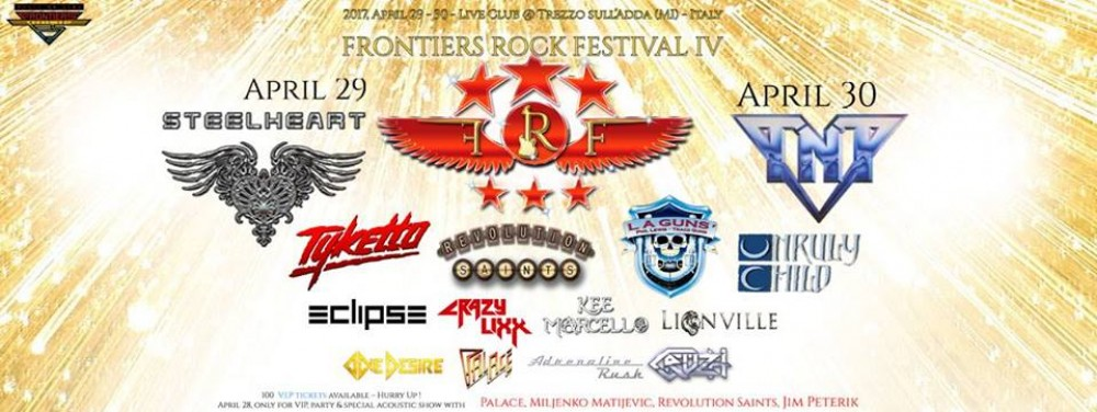 Frontiers Rock Festival IV - Milan April 28th/29th/30th